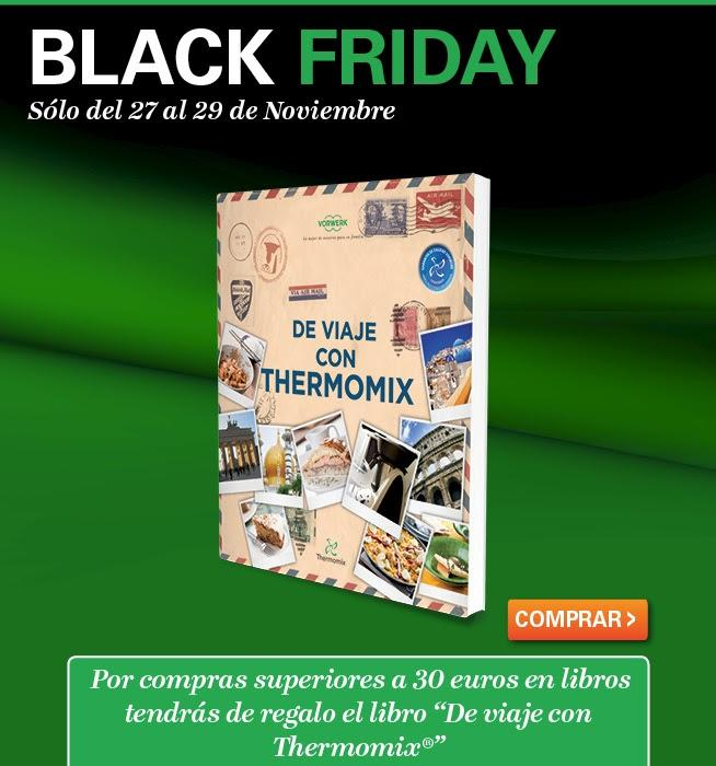 black friday cocina y thermomix. Black Bedroom Furniture Sets. Home Design Ideas