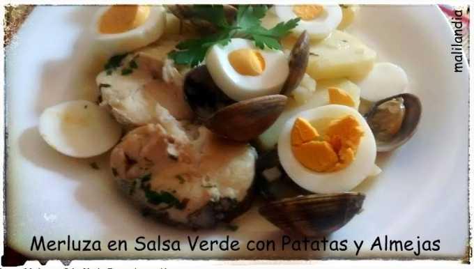 Merluza en Salsa Verde con Patatas y Almejas por Malilandia