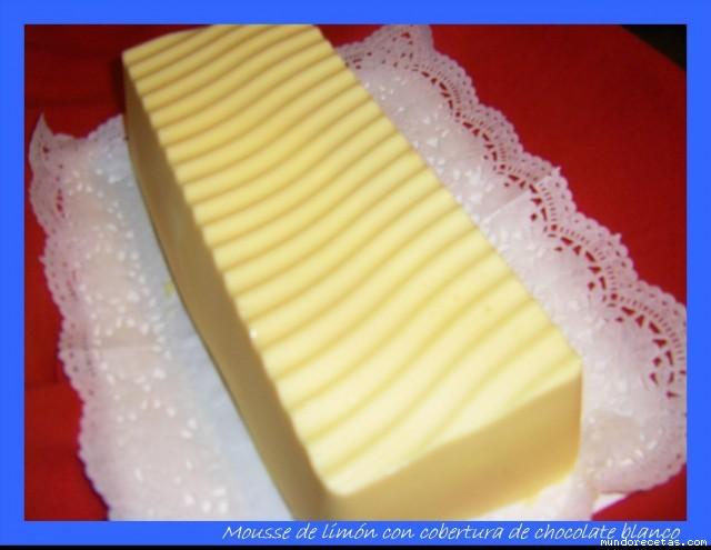 Baño Blanco De Limon:Mousse de limón con cobertura de chocolate blanco